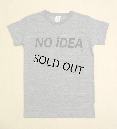 画像1: ◆NO iDEA Tシャツ【ヘザーグレー】全国送料無料XS・S・M・Lサイズ