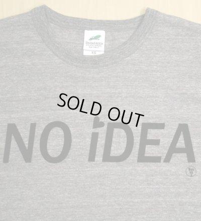 画像2: ◆NO iDEA Tシャツ【ヘザーグレー】全国送料無料XS・S・M・Lサイズ
